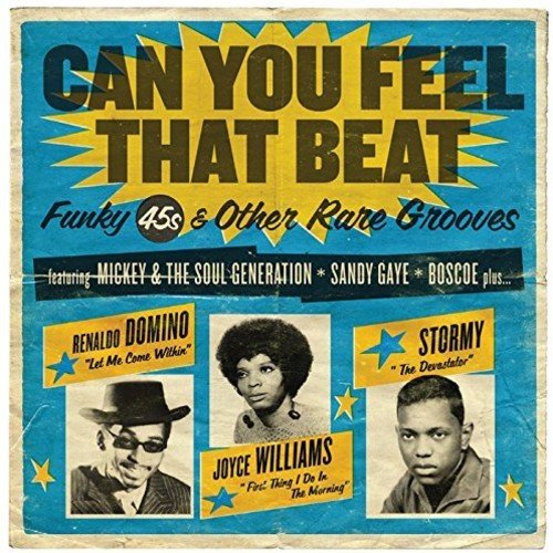 CAN YOU FEEL THAT BEAT: FUNK 45S & OTHER RARE - Can You Feel That Beat: Funk 45s & Other Rare