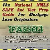 The National NMLS SAFE Act Test Prep Guide for Mortgage Loan Originators | [Ali Siavash]