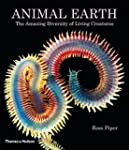 Animal Earth: The Amazing Diversity o...