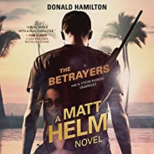 The Betrayers: Matt Helm, Book 10 (       UNABRIDGED) by Donald Hamilton Narrated by Stefan Rudnicki