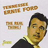 Tennessee Ernie Ford The Real Thing