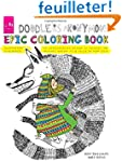 Doodlers Anonymous Epic Coloring Book...