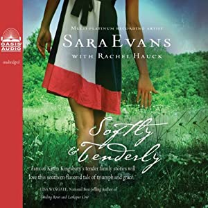 Softly and Tenderly: A Songbird Novel | [Sara Evans, Rachel Hauck]