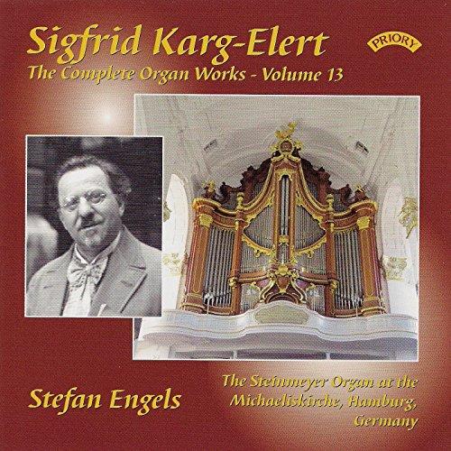 Sigfrid Karg-Elert: The Complete Organ Works - Volume 13