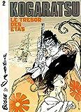img - for Kogaratsu, tome 2 : Le Tr sor des Etas book / textbook / text book