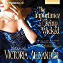 The Importance of Being Wicked (       UNABRIDGED) by Victoria Alexander Narrated by Michael Page
