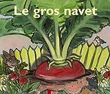 echange, troc Robert Giraud - Le Gros Navet