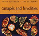 Canapes and Frivolities: Recipes from...