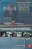 Presenting on Tv and Radio: An insider