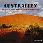Australien: Reise durch den Roten Kontinent | Karl-Wilhelm Specht