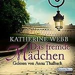 Das fremde Mädchen | Katherine Webb
