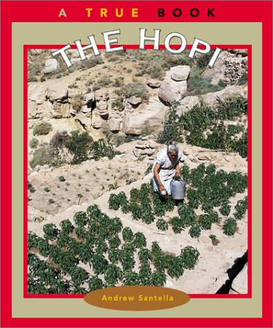 The Hopi (True Books: American Indians)