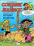 """Afficher """"Les Mercredis de Corinne et Jeannot n° 01<br /> Retours de bâton"""""""