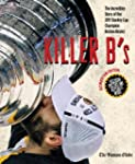 Killer B's: The Incredible Story of t...