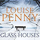 Glass Houses: Chief Inspector Gamache, Book 13 Audiobook by Louise Penny Narrated by Robert Bathurst