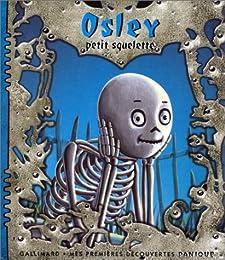 Osley, petit squelette