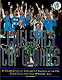 Chelsea's Cup Glory (0752213288) by Roberts, Paul