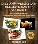 Diet And Weight Loss Guide Volume 1:...