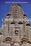 echange, troc Henri Stierlin - L'Inde hindoue - Temples et sanctuaires de Khajuraho à Maduraï