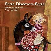 Petra Discovers Petra: Petra's Planet, Book 2 | Eevamaria Halttunen, Anna Harmala