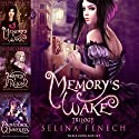 Memory's Wake Omnibus: The Complete YA Fantasy Series: Memory's Wake Trilogy, Book 4 Audiobook by Selina Fenech Narrated by Em Eldridge