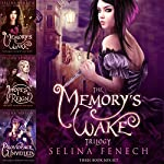 Memory's Wake Omnibus: The Complete YA Fantasy Series: Memory's Wake Trilogy, Book 4 | Selina Fenech