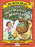 img - for The Well-Mannered Monster (We Both Read - Level 1 (Quality)) book / textbook / text book