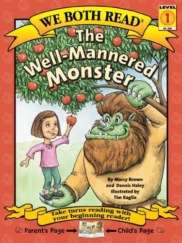 The Well-Mannered Monster (We Both Read - Level 1 (Quality))