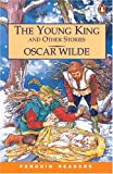 Young King and Other Stories, The, Level 3, Penguin Readers (Penguin Readers, Level 3)