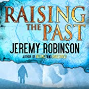 Raising the Past | Jeremy Robinson