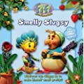 Fifi and the Flowertots - Smelly Slugsy: Read-to-Me Scented Storybook