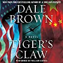 Tiger's Claw Audiobook by Dale Brown Narrated by William Dufris