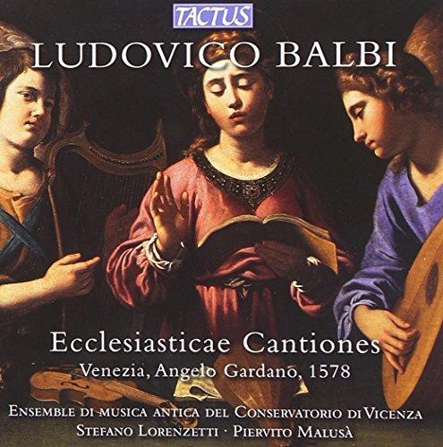 Ludovico Balbi: Ecclesiasticae Cantiones (Venezia 1578)