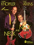 Mark Knopfler/Chet Atkins - Neck and Neck (Guitar Recorded Version) (079357014X) by Atkins, Chet
