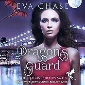 Dragon's Guard: The Dragon Shifter's Mates Series, Book 1   [Eva Chase]