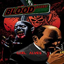 Blood Street: Vampire Fiction with Some Bite (       UNABRIDGED) by Carl Alves Narrated by Steve Williams
