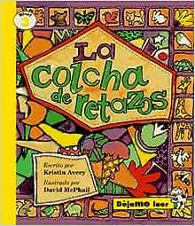 CRAZY QUILT, SPANISH, LA COLCHA DE RETAZOS, LET ME READ SERIES, TRADE