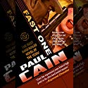 Fast One: The Most Hard-Boiled Novel of the 1930s! (       UNABRIDGED) by Paul Cain Narrated by John Bell