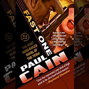 Fast One: The Most Hard-Boiled Novel of the 1930s! | [Paul Cain]