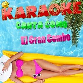 Y No Hago Mas Na' (Popularizado por el Gran Combo) [Karaoke Version]