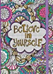 Believe in Yourself Coloring Journal:...