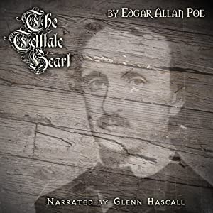 The Telltale Heart | [Edgar Allan Poe]