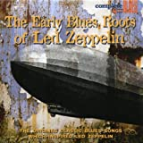 Various Artists The Early Blues Roots Of Led Zeppelin