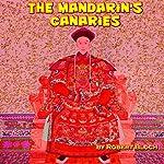 The Mandarin's Canaries | Robert Bloch