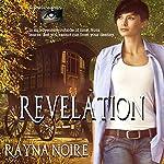 Revelation: Pagan Eyes, Book 2   Rayna Noire
