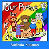 Our Poems for Kids (Top of the Wardrobe Gang Book 3)