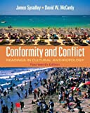 img - for Conformity and Conflict: Readings in Cultural Anthropology (14th Edition) by Spradley Late, James, McCurdy, David W. 14th (fourteenth) Edition [Paperback(2011)] book / textbook / text book