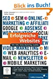 Erfolgreiche Websites: SEO, SEM, Online-Marketing, Usability: (Galileo Computing)