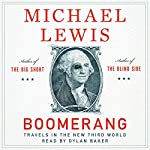 Boomerang: Travels in the New Third World | Michael Lewis