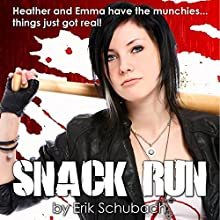 Snack Run Audiobook by Erik Schubach Narrated by Hollie Jackson